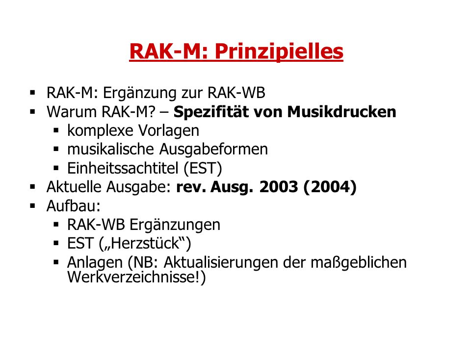 RAK-M: Prinzipielles RAK-M: Ergänzung zur RAK-WB