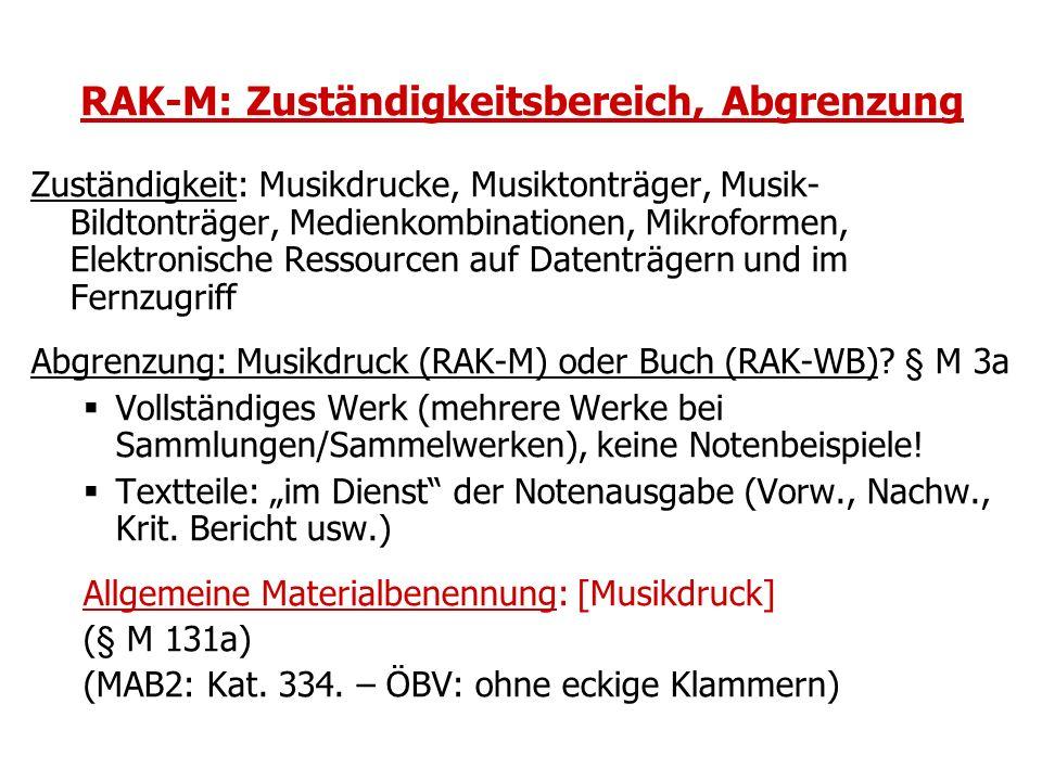 RAK-M: Zuständigkeitsbereich, Abgrenzung