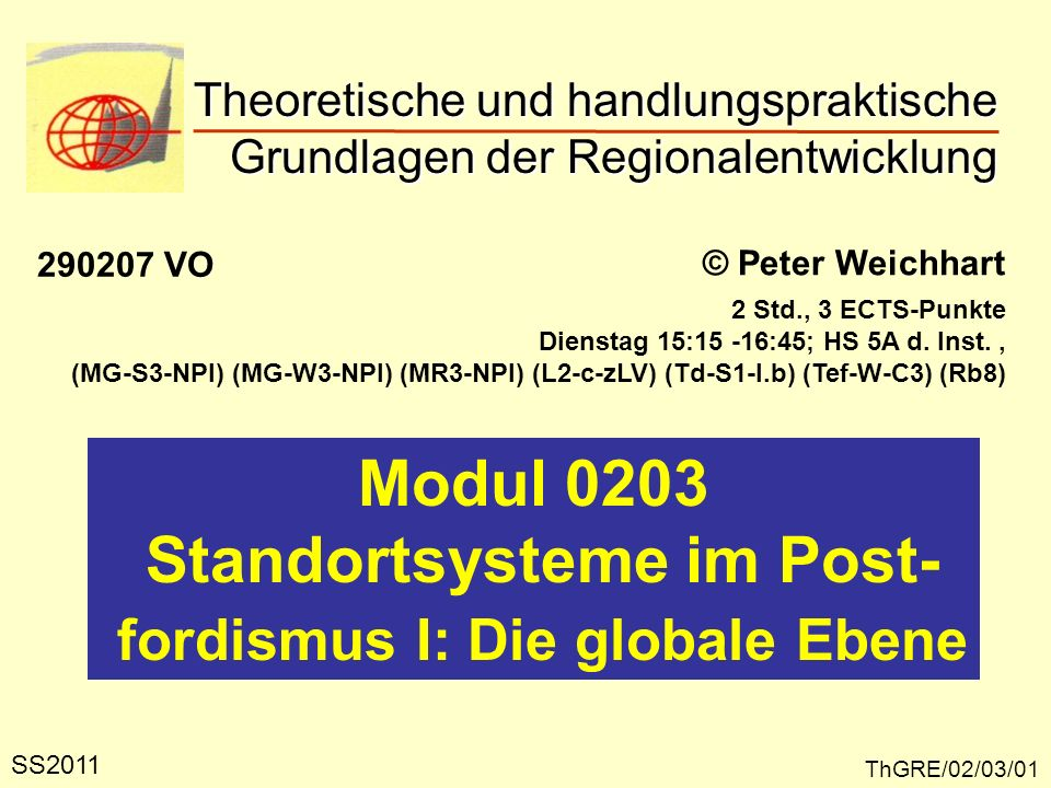 Standortsysteme im Post- fordismus I: Die globale Ebene