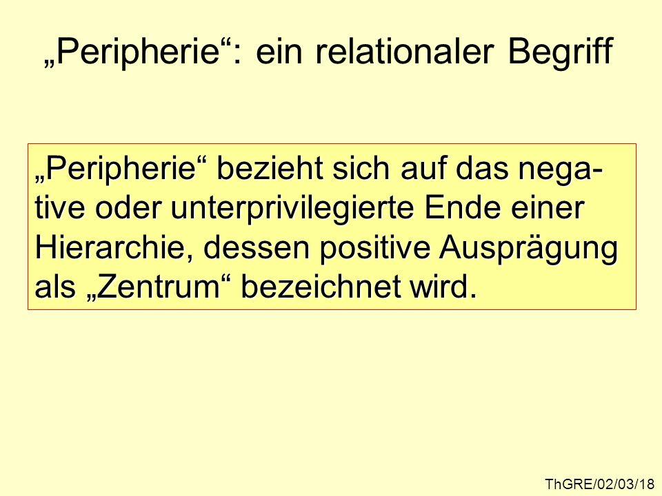 """""""Peripherie : ein relationaler Begriff"""