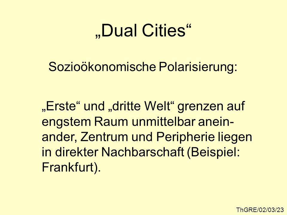 """""""Dual Cities Sozioökonomische Polarisierung:"""