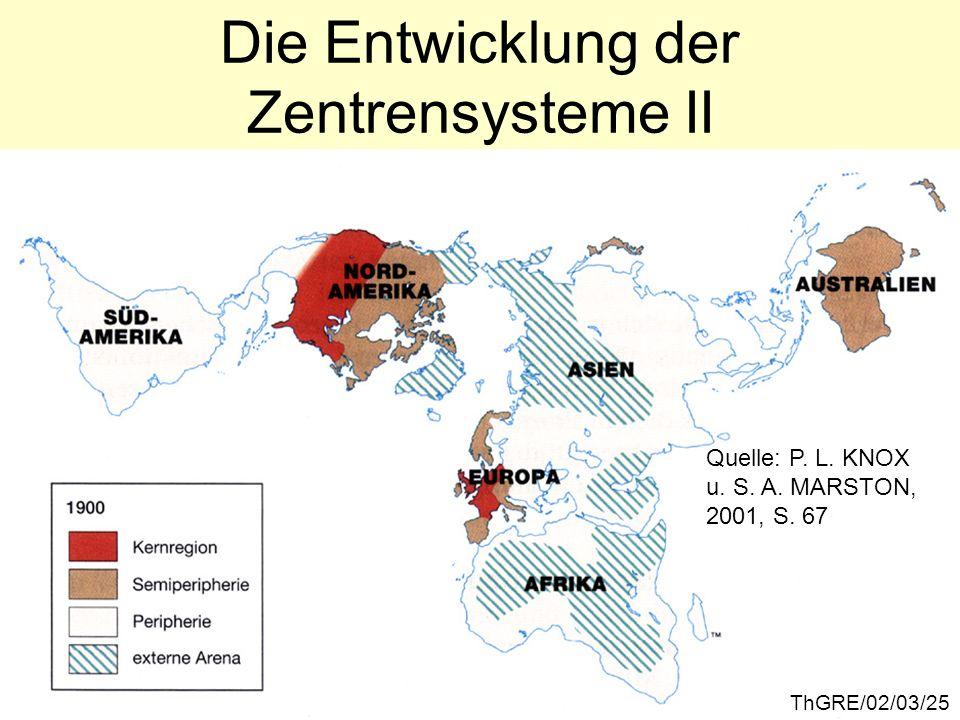 Die Entwicklung der Zentrensysteme II