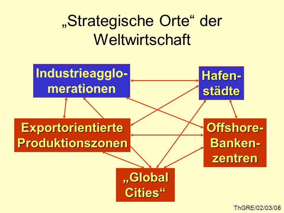 """""""Strategische Orte der Weltwirtschaft"""