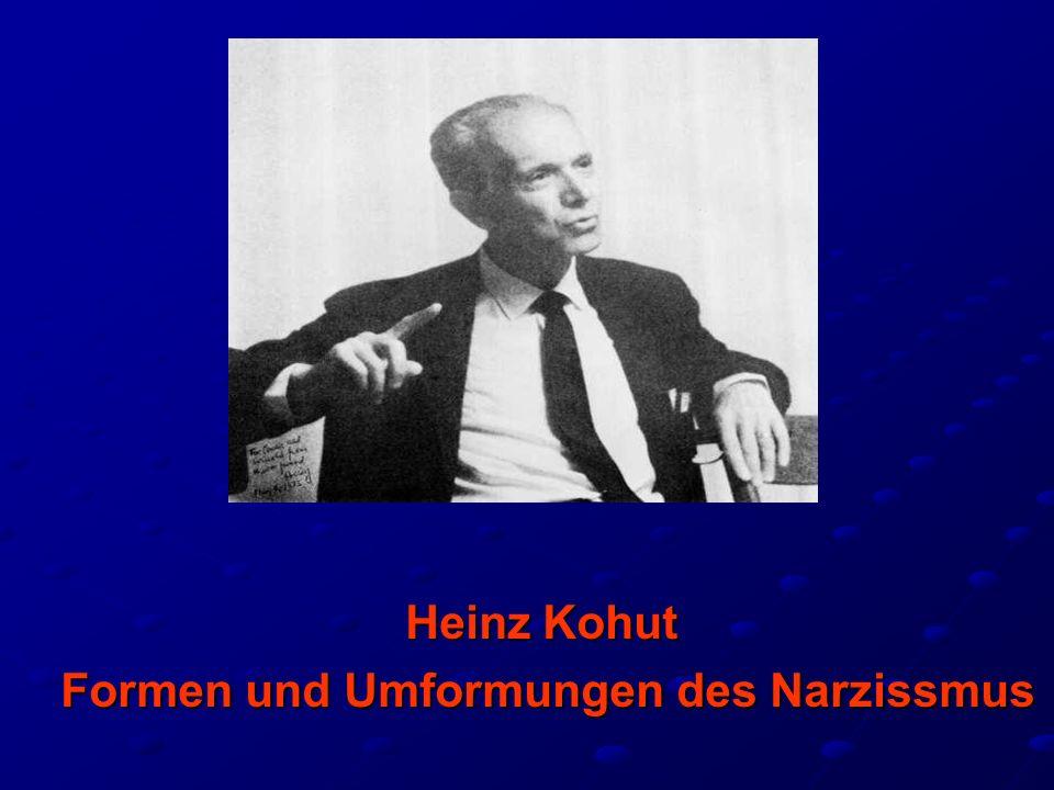 Heinz Kohut Formen und Umformungen des Narzissmus