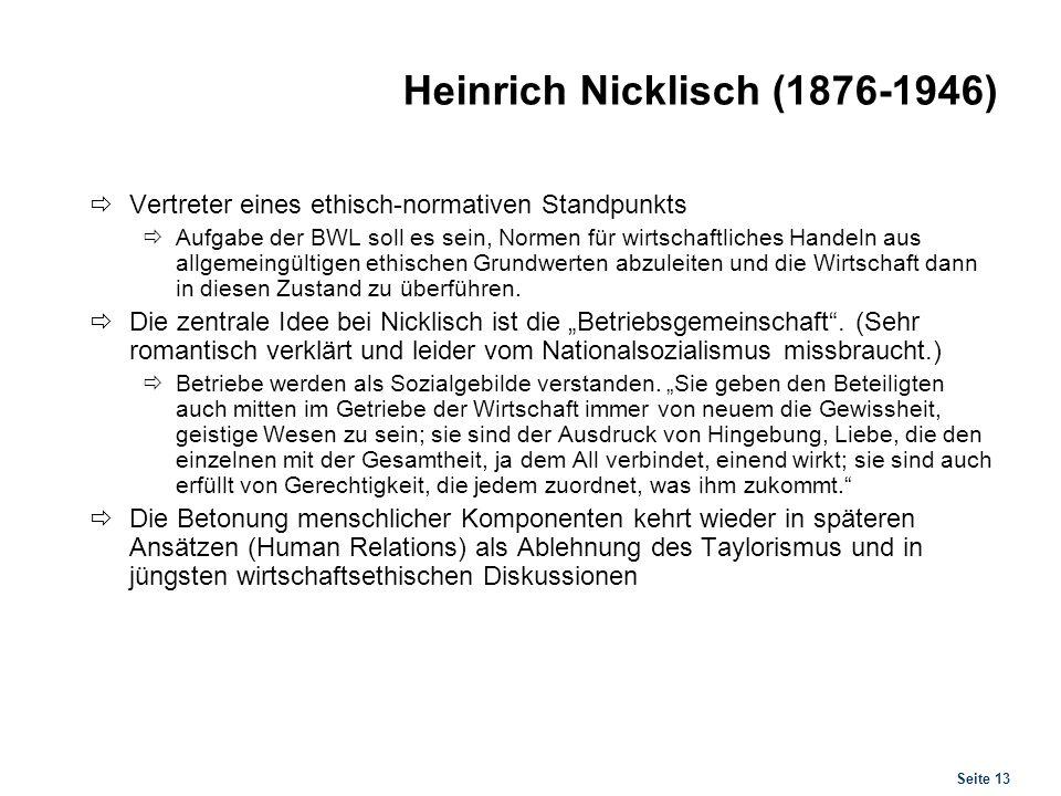 Erich Gutenberg (1897-1984) Integrierende Idee einer BWL als Wissenschaft von der Produktivitätsbeziehung.