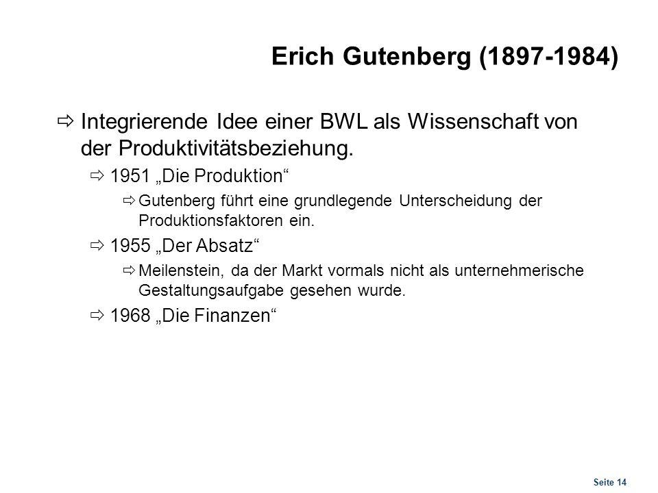 Erich Gutenberg (1897-1984) Unterscheidung der Produktionsfaktoren