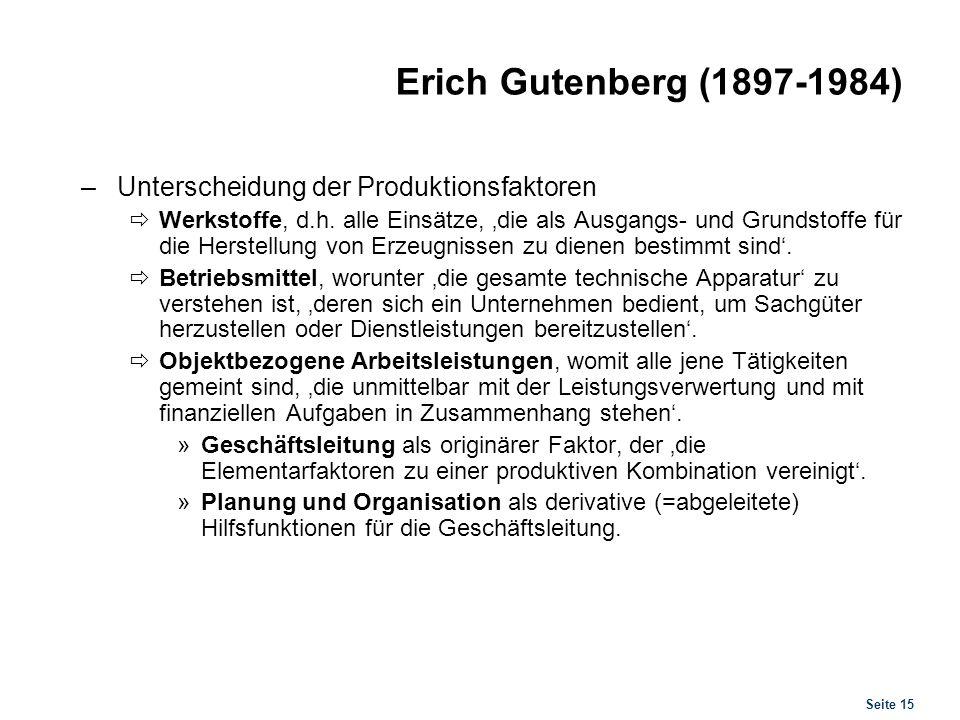 Erich Gutenberg (1897-1984) Zentrale Methodik