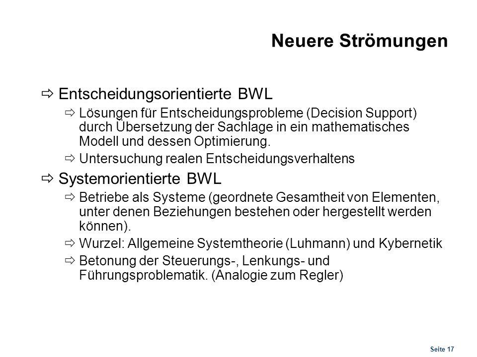 Neuere Strömungen Ökologisch verpflichtete BWL