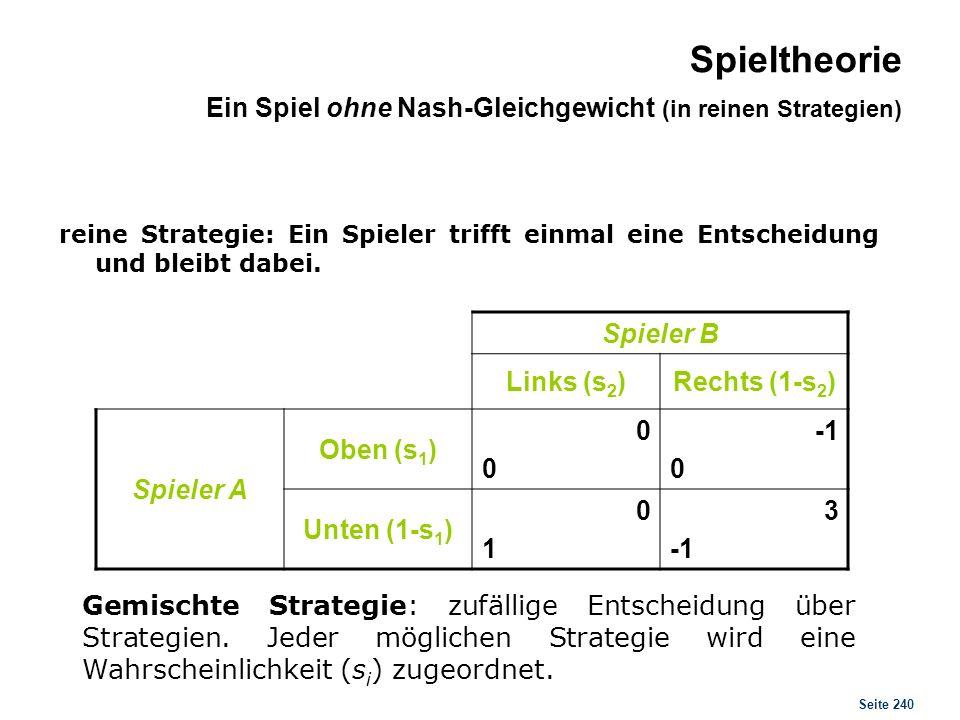 Spieltheorie Nash Gleichgewicht in gemischten Strategien