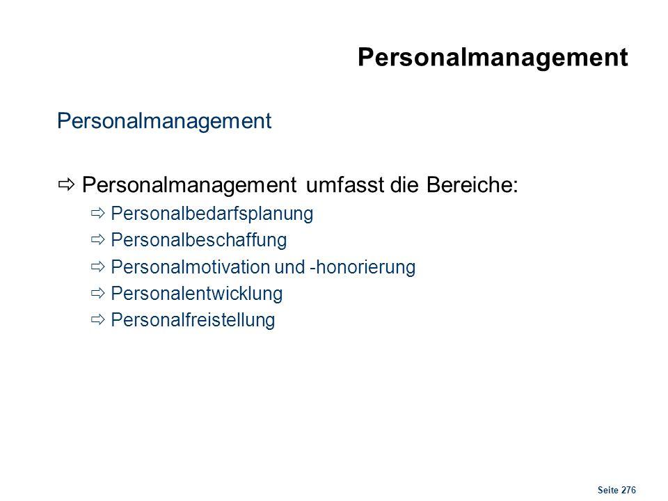 Personalmanagement Personal- wirtschaft Personalbedarfs- ermittlung
