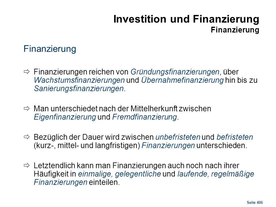 Investition und Finanzierung Finanzierung, Zusammenhänge