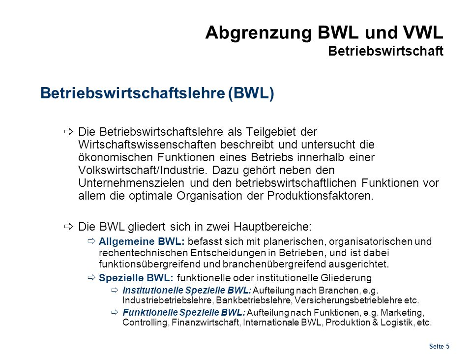 Abgrenzung BWL und VWL Volkswirtschaft