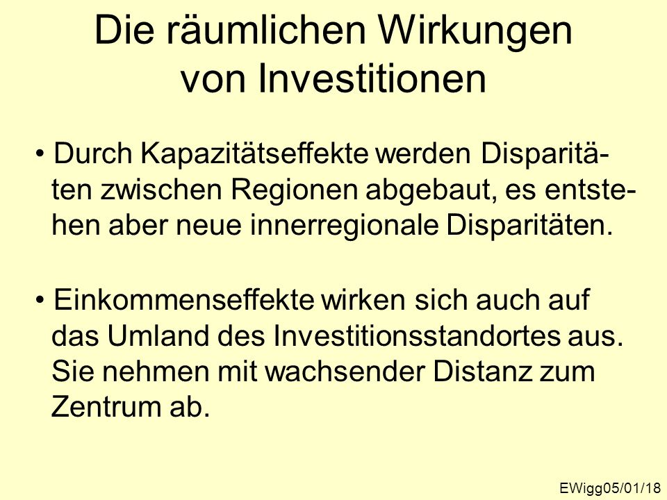 Die räumlichen Wirkungen von Investitionen