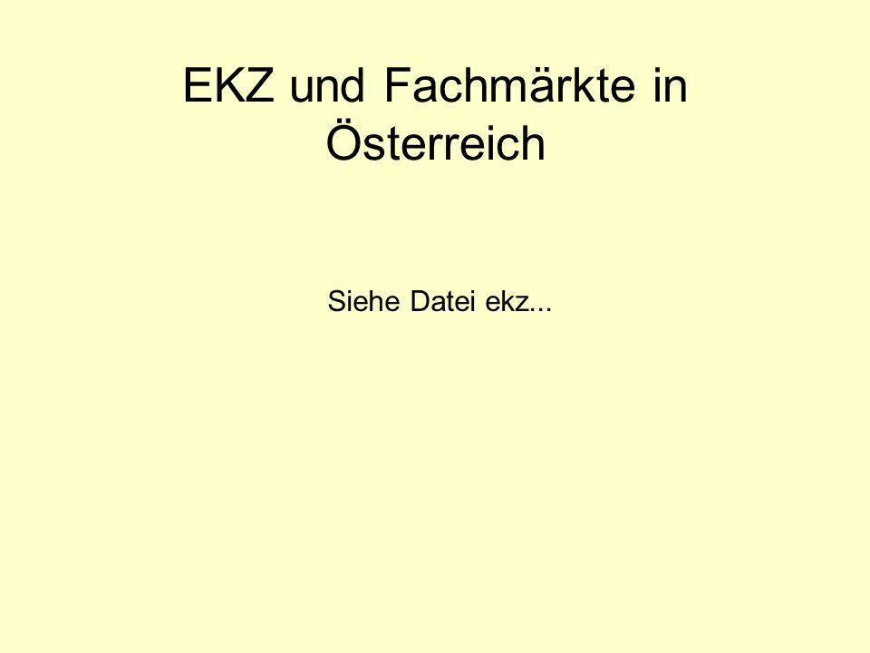 EKZ und Fachmärkte in Österreich