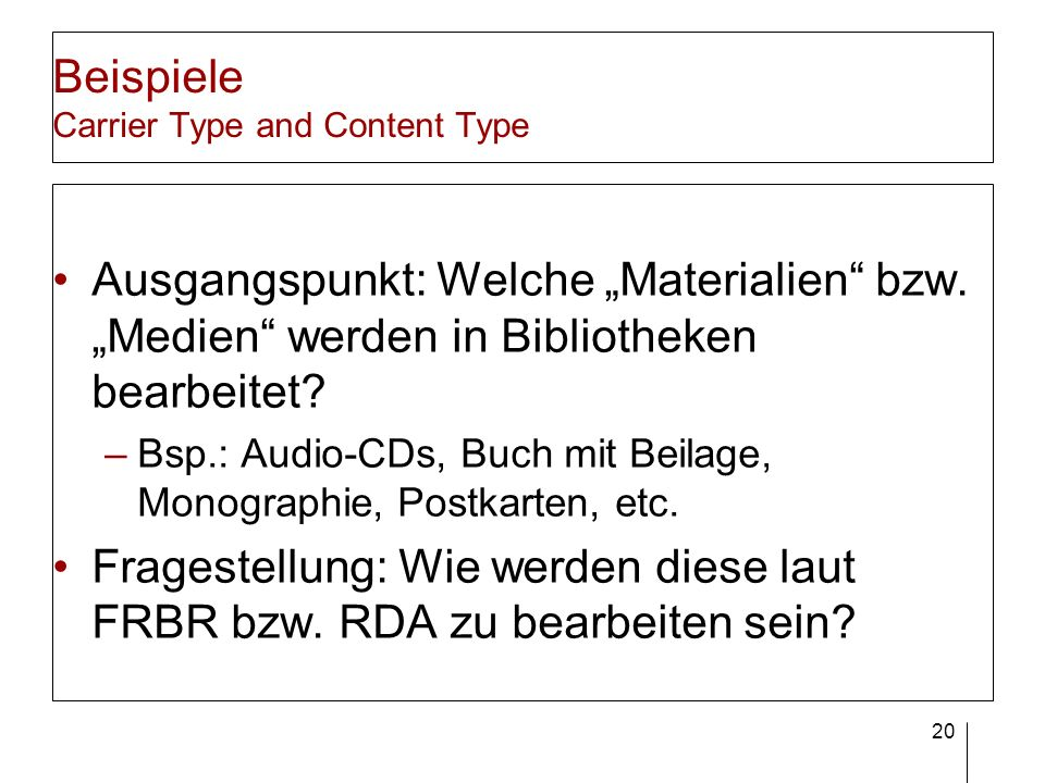 Beispiele Carrier Type and Content Type