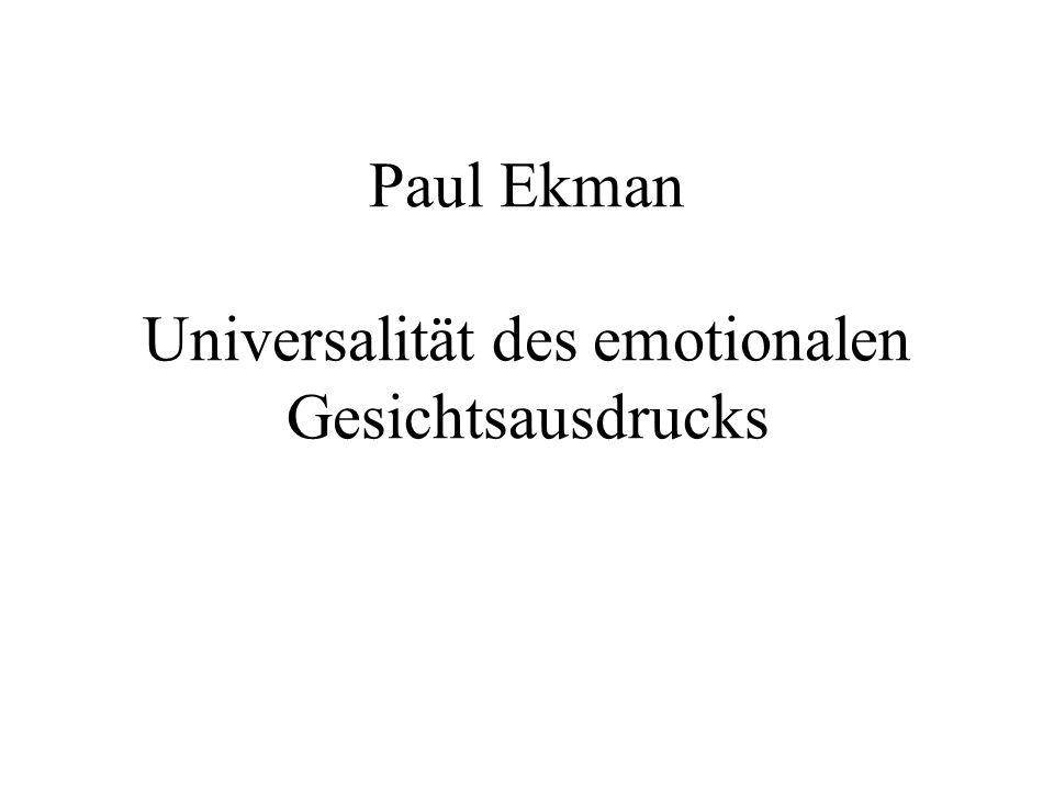 Paul Ekman Universalität des emotionalen Gesichtsausdrucks