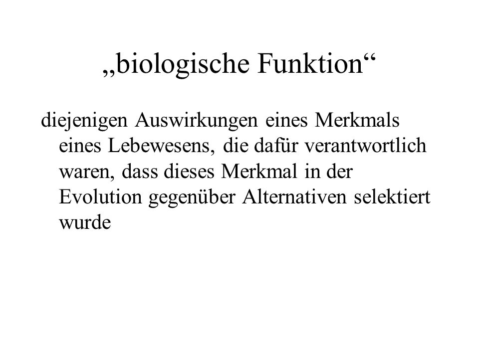 """biologische Funktion"