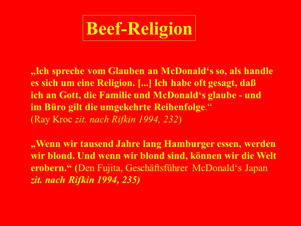 """Beef-Religion """"Ich spreche vom Glauben an McDonald's so, als handle"""