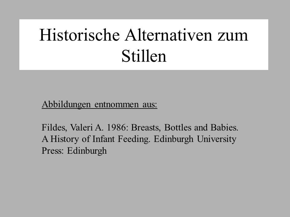 Historische Alternativen zum Stillen