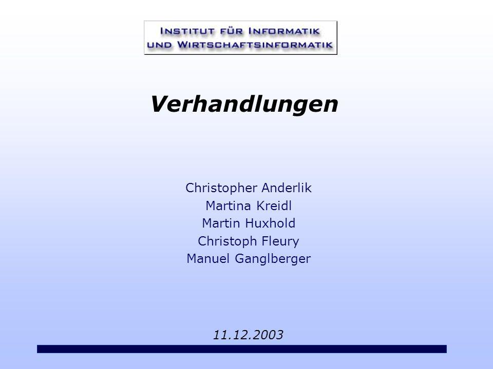Verhandlungen Christopher Anderlik Martina Kreidl Martin Huxhold Christoph Fleury Manuel Ganglberger.