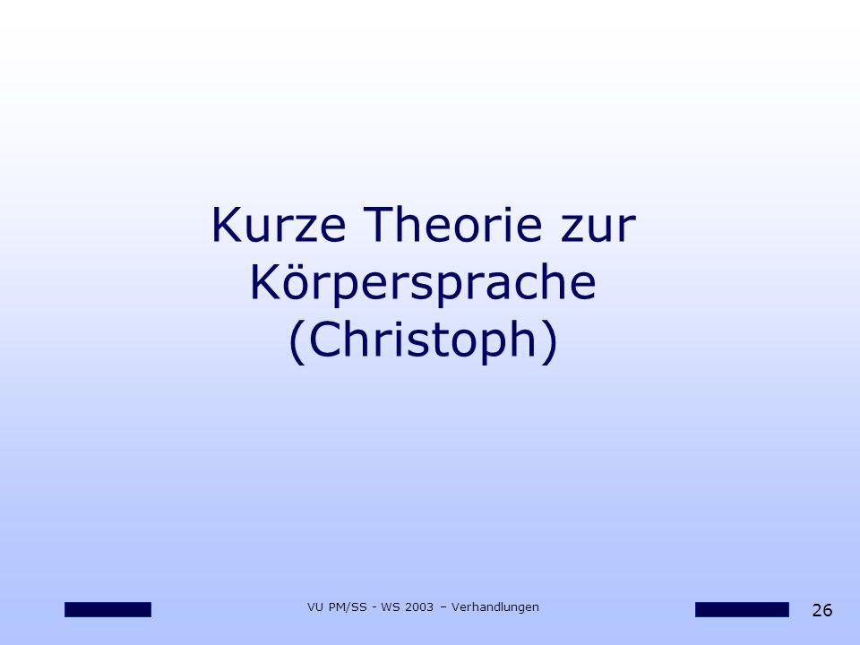 Kurze Theorie zur Körpersprache (Christoph)