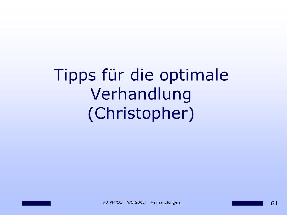 Tipps für die optimale Verhandlung (Christopher)