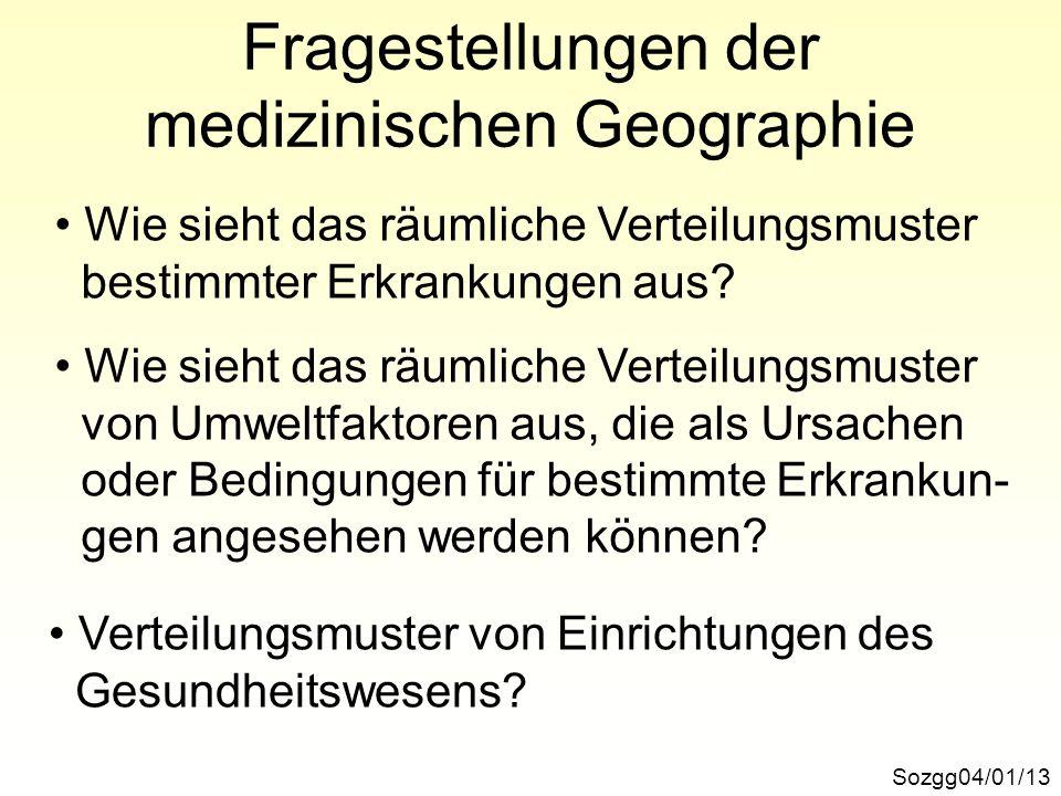 Fragestellungen der medizinischen Geographie