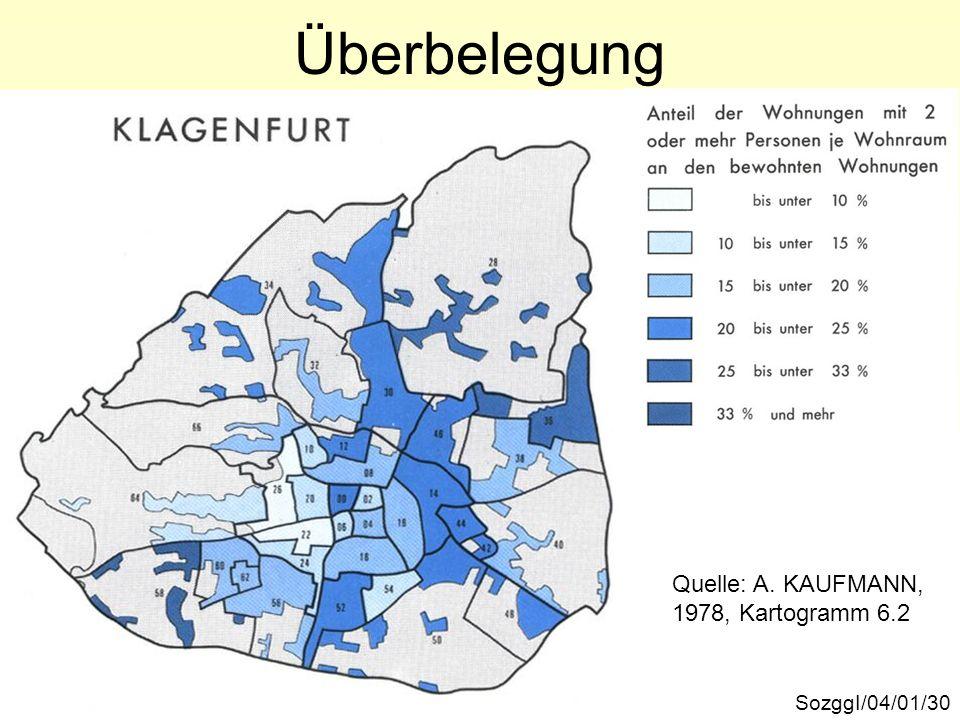 Überbelegung Quelle: A. KAUFMANN, 1978, Kartogramm 6.2 SozggI/04/01/30