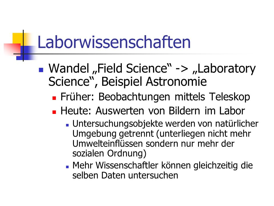 "Laborwissenschaften Wandel ""Field Science -> ""Laboratory Science , Beispiel Astronomie. Früher: Beobachtungen mittels Teleskop."