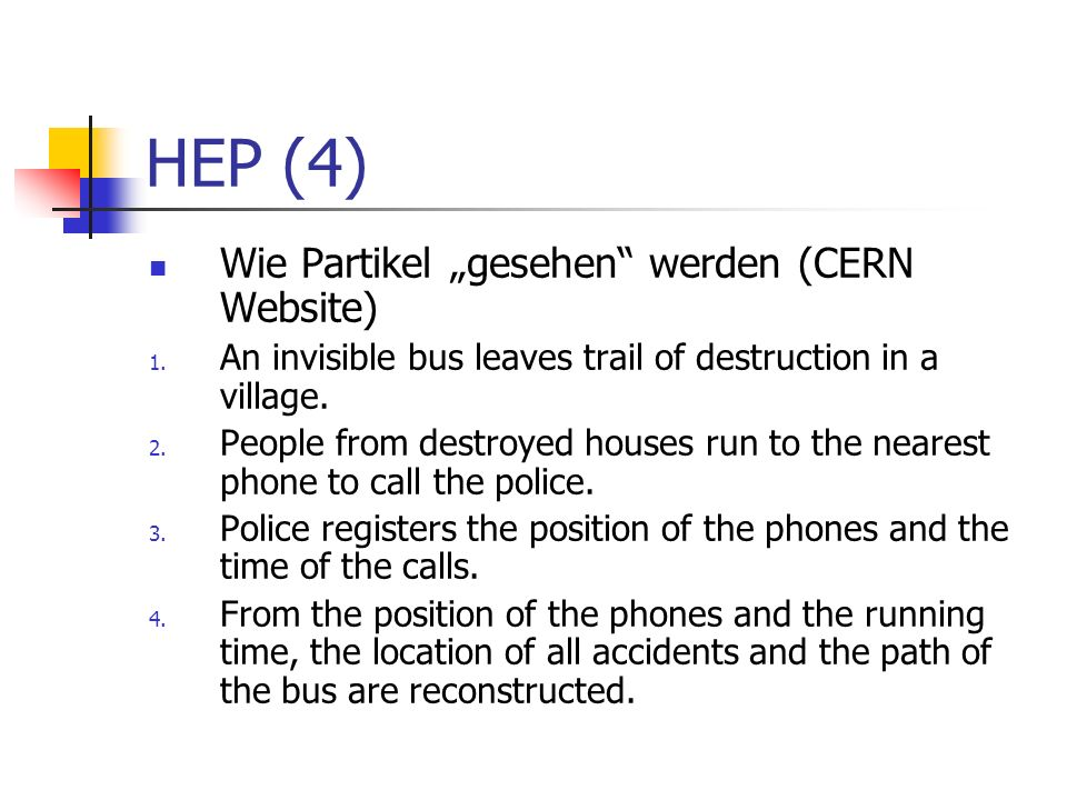 """HEP (4) Wie Partikel """"gesehen werden (CERN Website)"""
