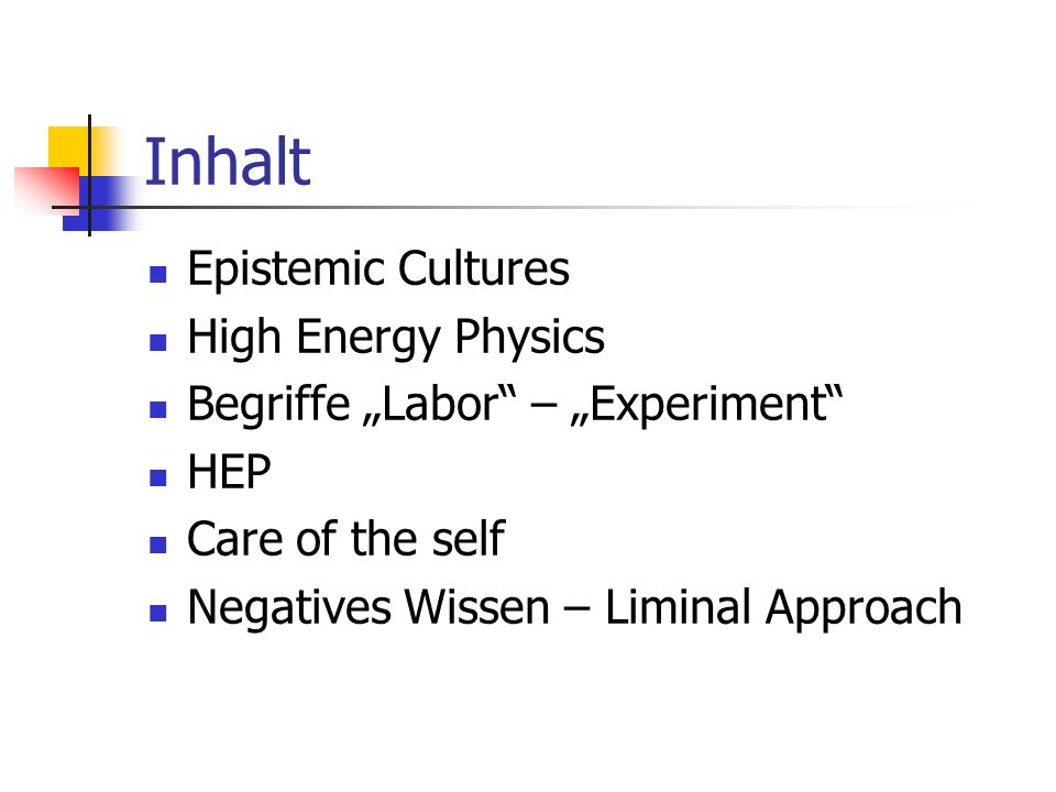 Inhalt Epistemic Cultures High Energy Physics