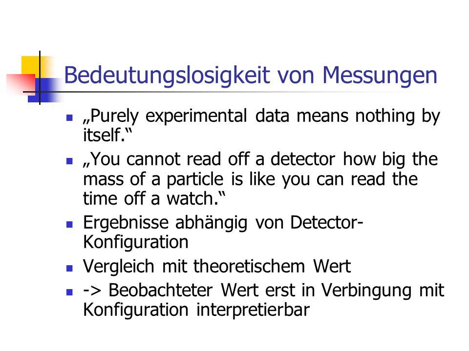 Bedeutungslosigkeit von Messungen