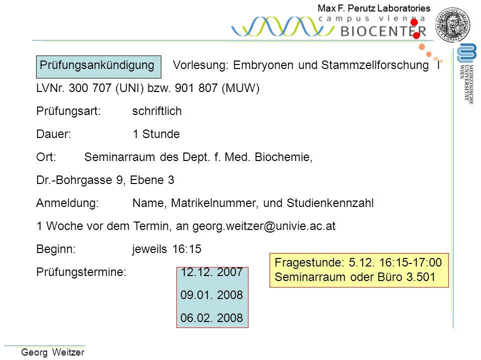 Prüfungsankündigung Vorlesung: Embryonen und Stammzellforschung I