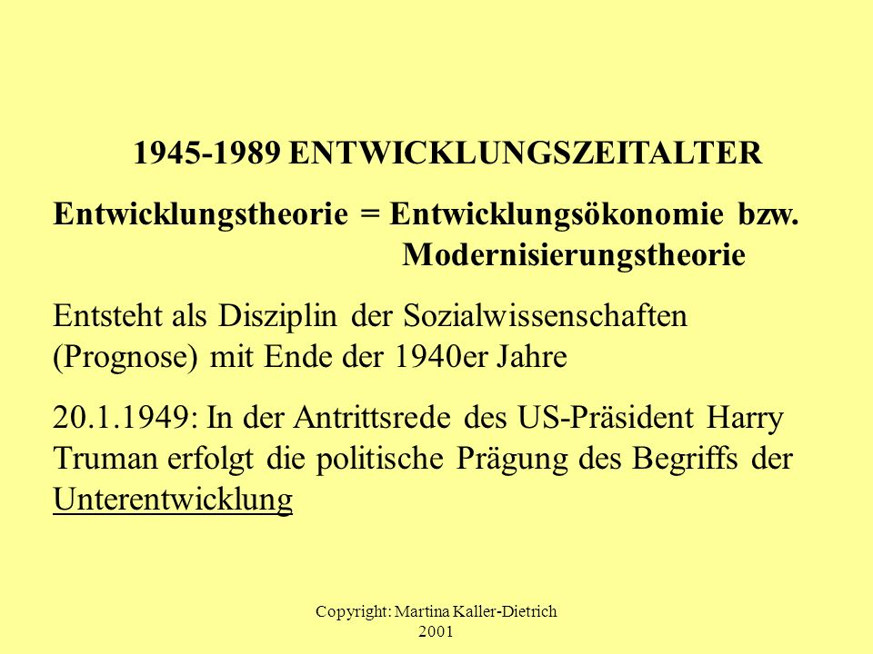 1945-1989 ENTWICKLUNGSZEITALTER