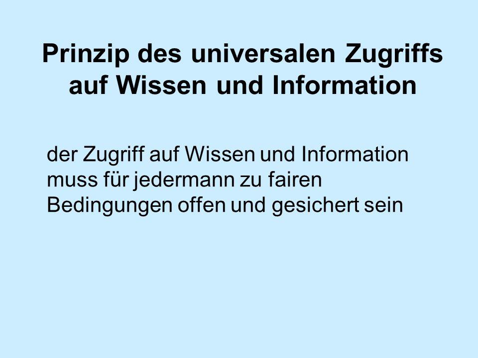 Prinzip des universalen Zugriffs auf Wissen und Information