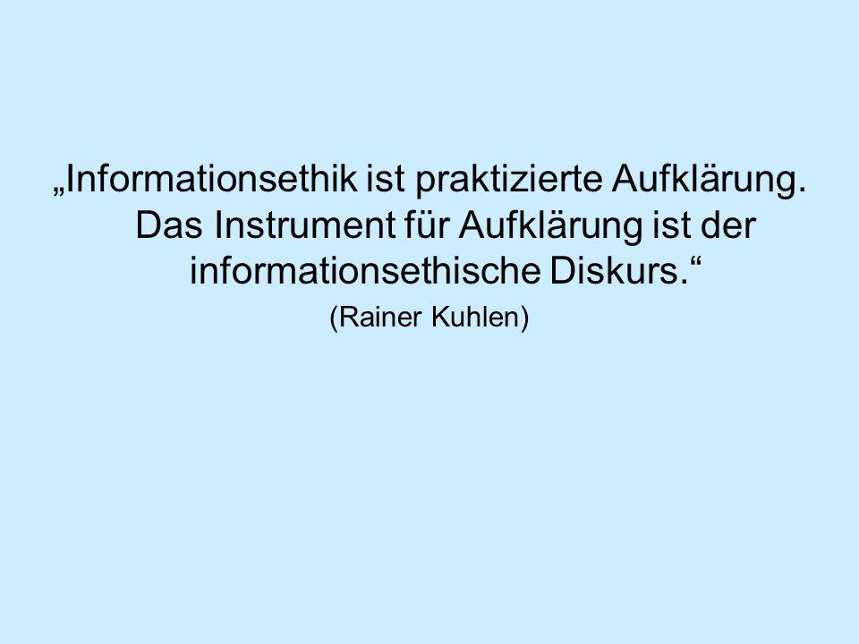 """""""Informationsethik ist praktizierte Aufklärung"""