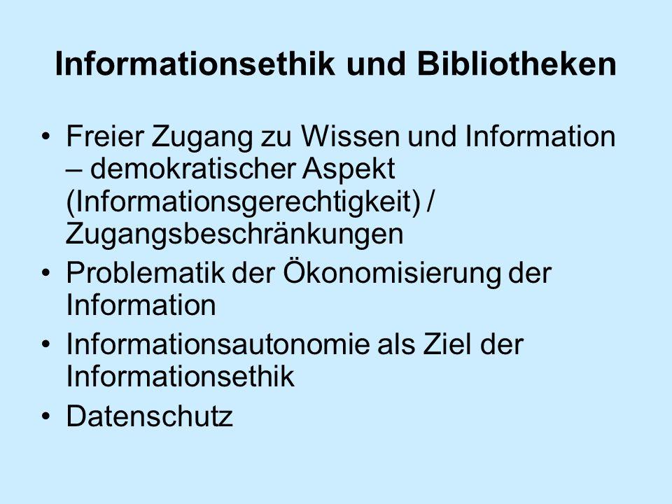 Informationsethik und Bibliotheken