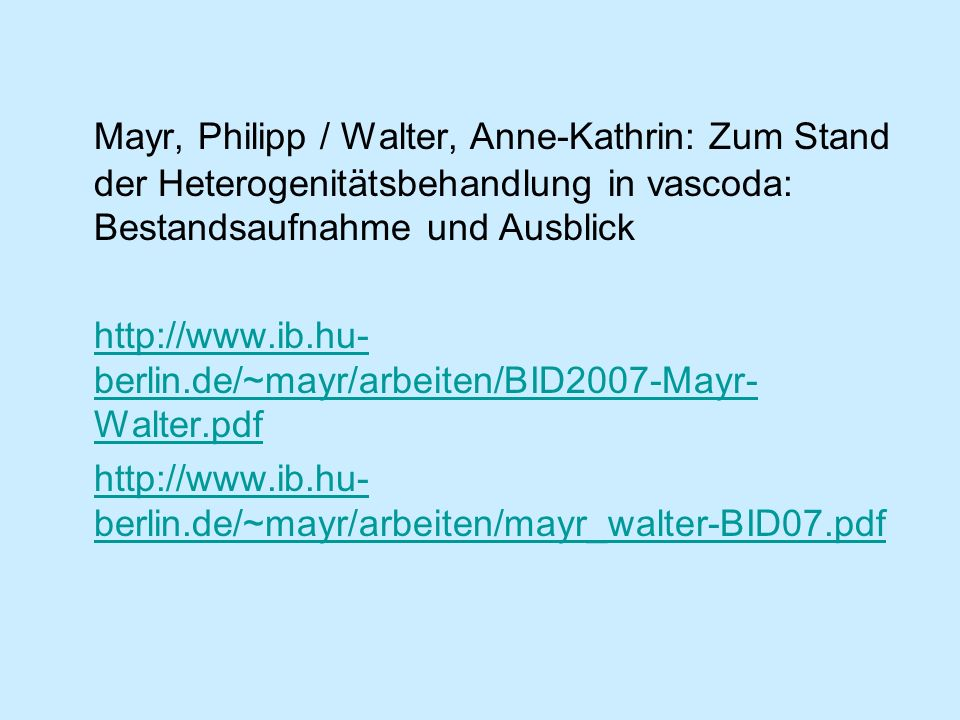 Mayr, Philipp / Walter, Anne-Kathrin: Zum Stand der Heterogenitätsbehandlung in vascoda: Bestandsaufnahme und Ausblick