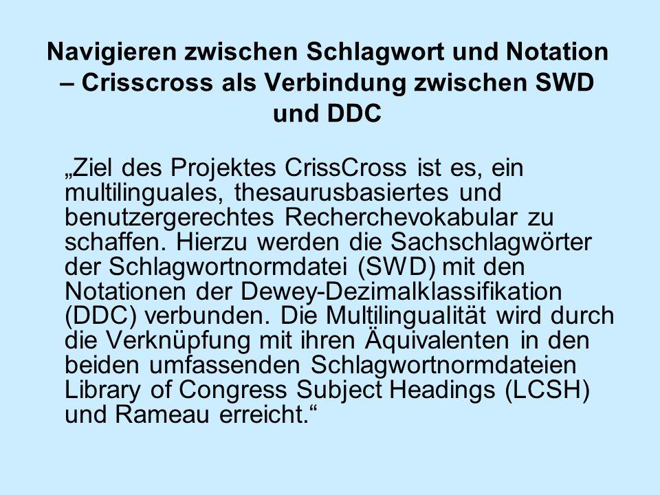Navigieren zwischen Schlagwort und Notation – Crisscross als Verbindung zwischen SWD und DDC
