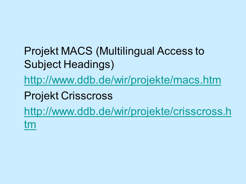 Projekt MACS (Multilingual Access to Subject Headings)