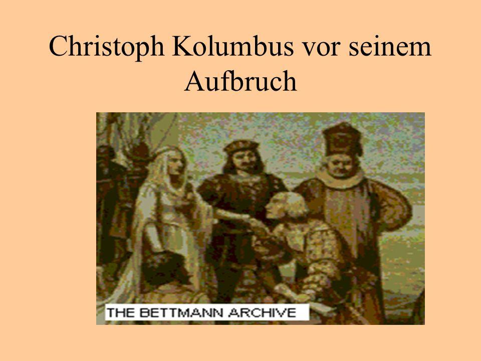 Christoph Kolumbus vor seinem Aufbruch