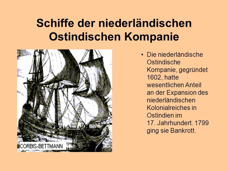 Schiffe der niederländischen Ostindischen Kompanie
