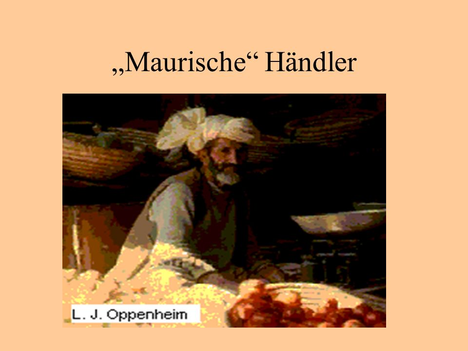 """""""Maurische Händler"""