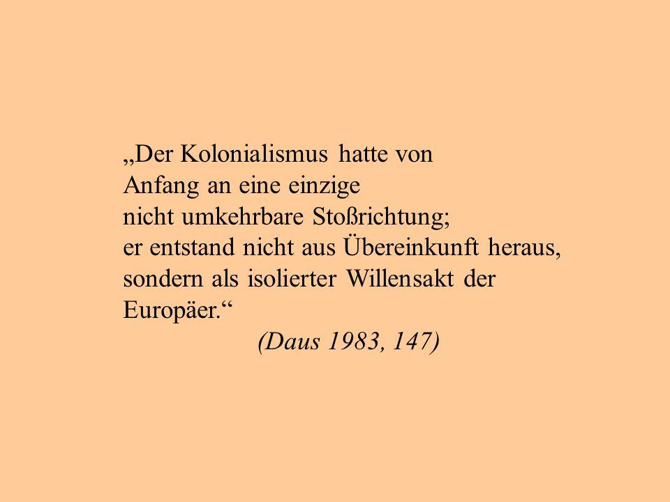 """""""Der Kolonialismus hatte von"""