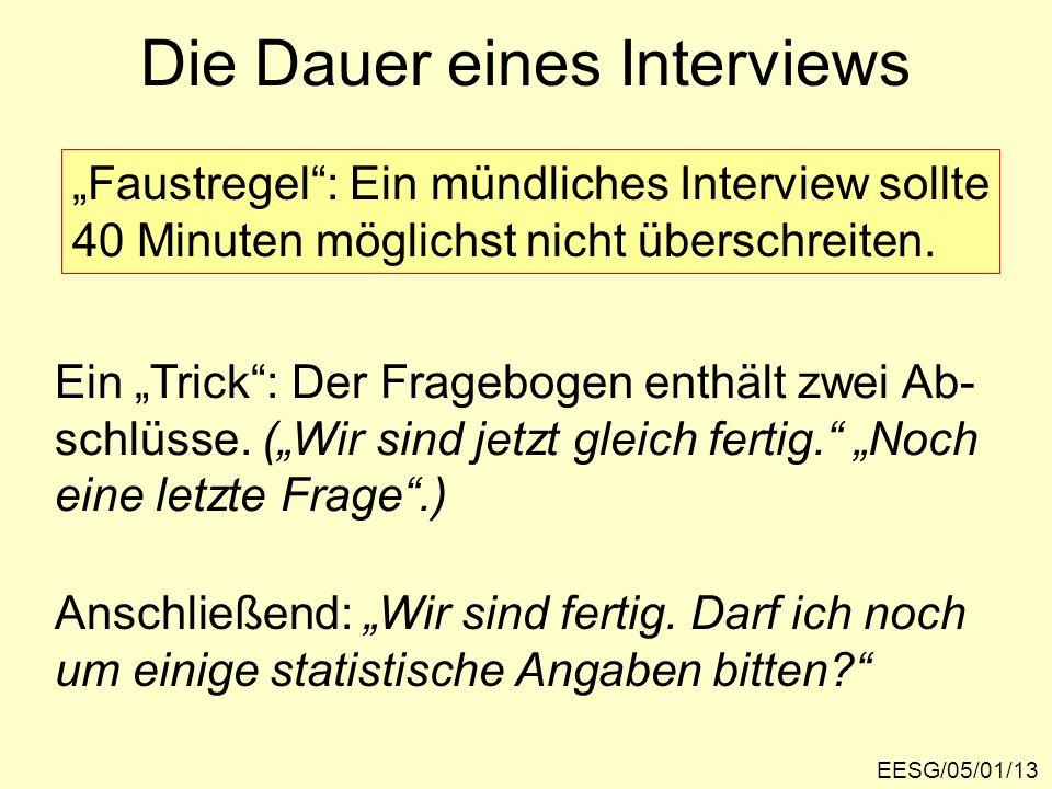 Die Dauer eines Interviews