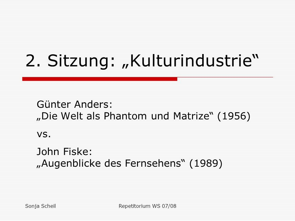"""2. Sitzung: """"Kulturindustrie"""