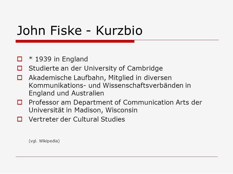 John Fiske - Kurzbio * 1939 in England