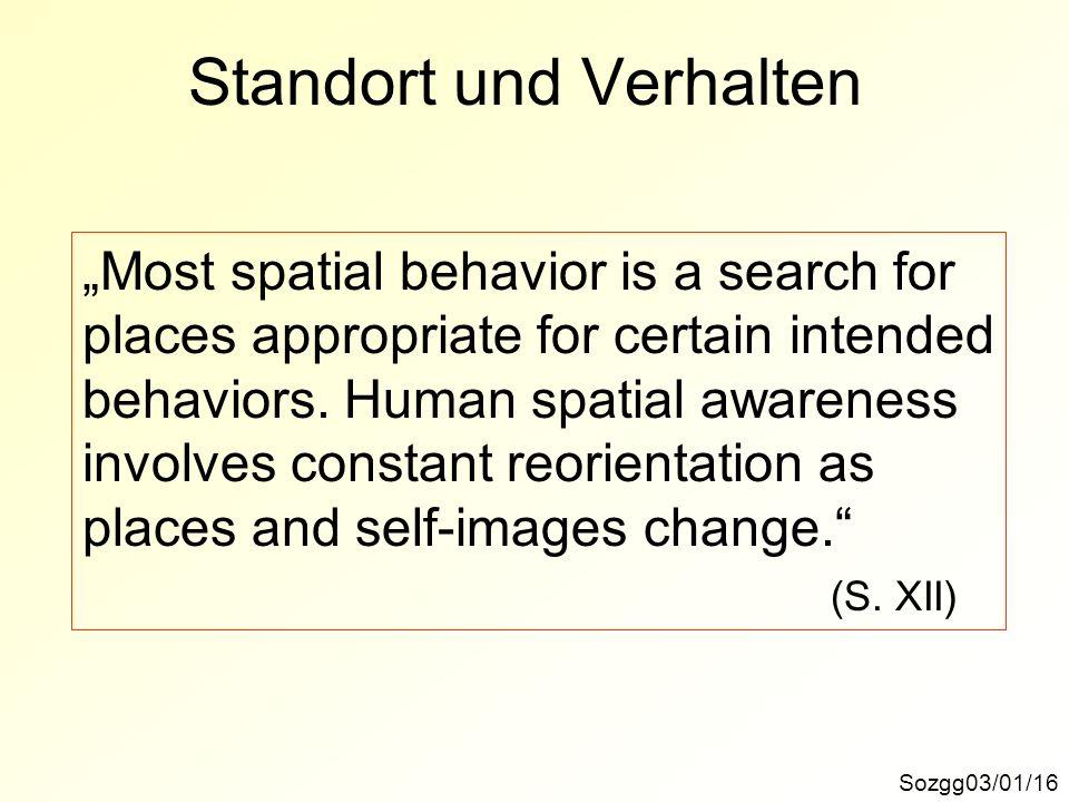 Standort und Verhalten