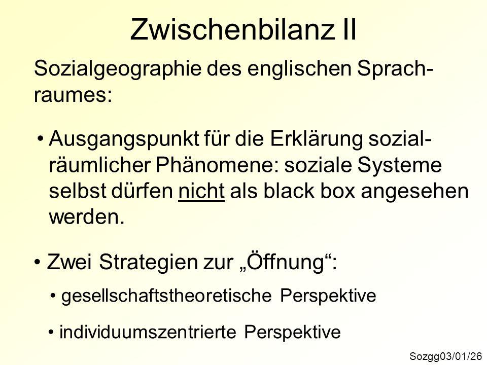 Zwischenbilanz II Sozialgeographie des englischen Sprach- raumes: