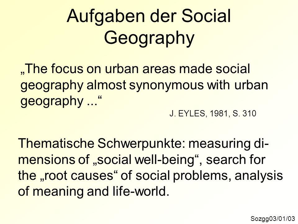 Aufgaben der Social Geography